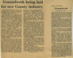 """Groundwork being laid for a new County industry"" - June 7, 1972"